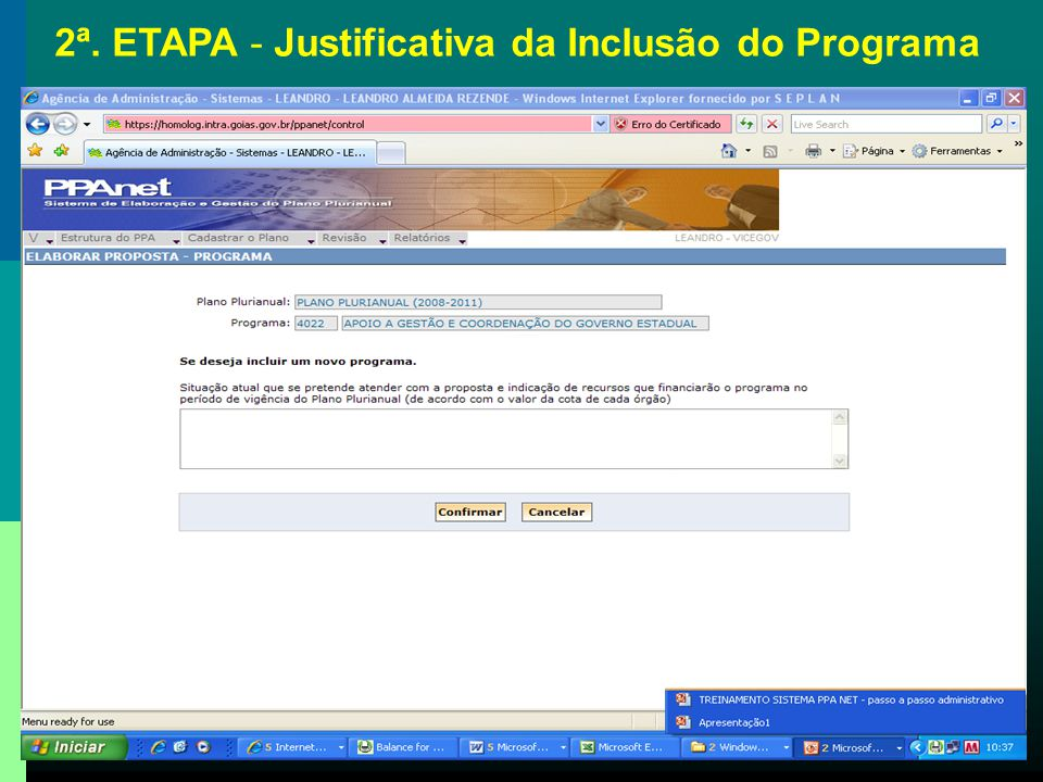 2ª. ETAPA - Justificativa da Inclusão do Programa