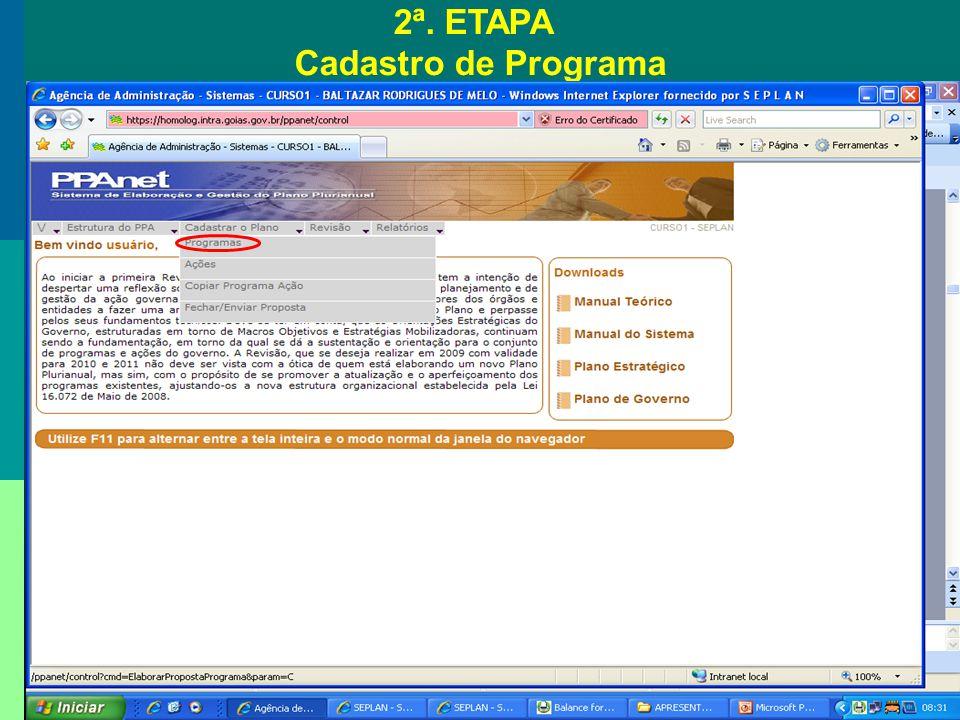 2ª. ETAPA Cadastro de Programa