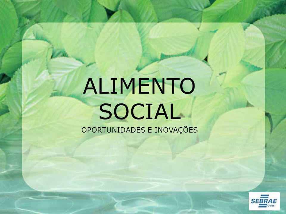 ALIMENTO SOCIAL OPORTUNIDADES E INOVAÇÕES