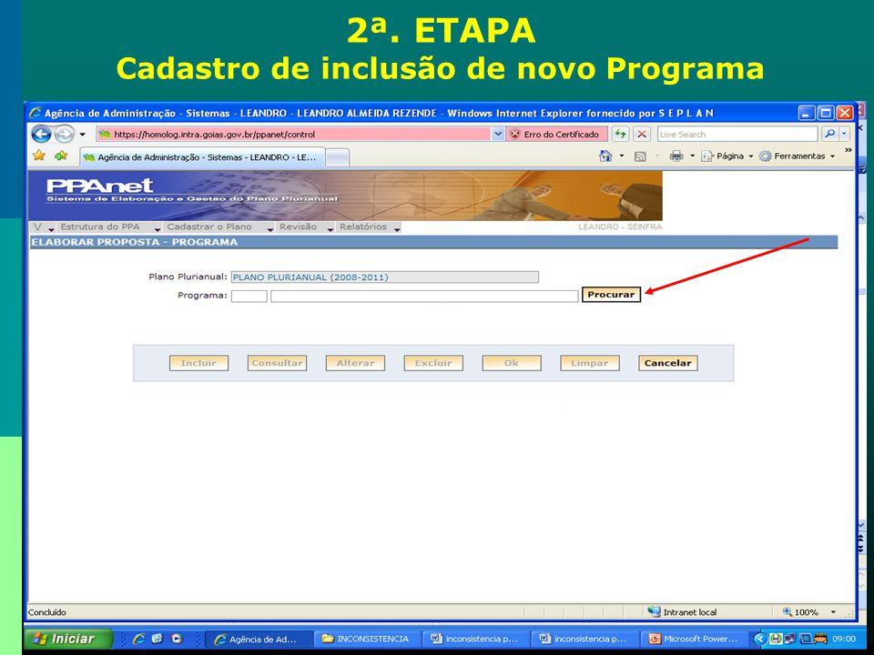 2ª. ETAPA Cadastro de inclusão de novo Programa