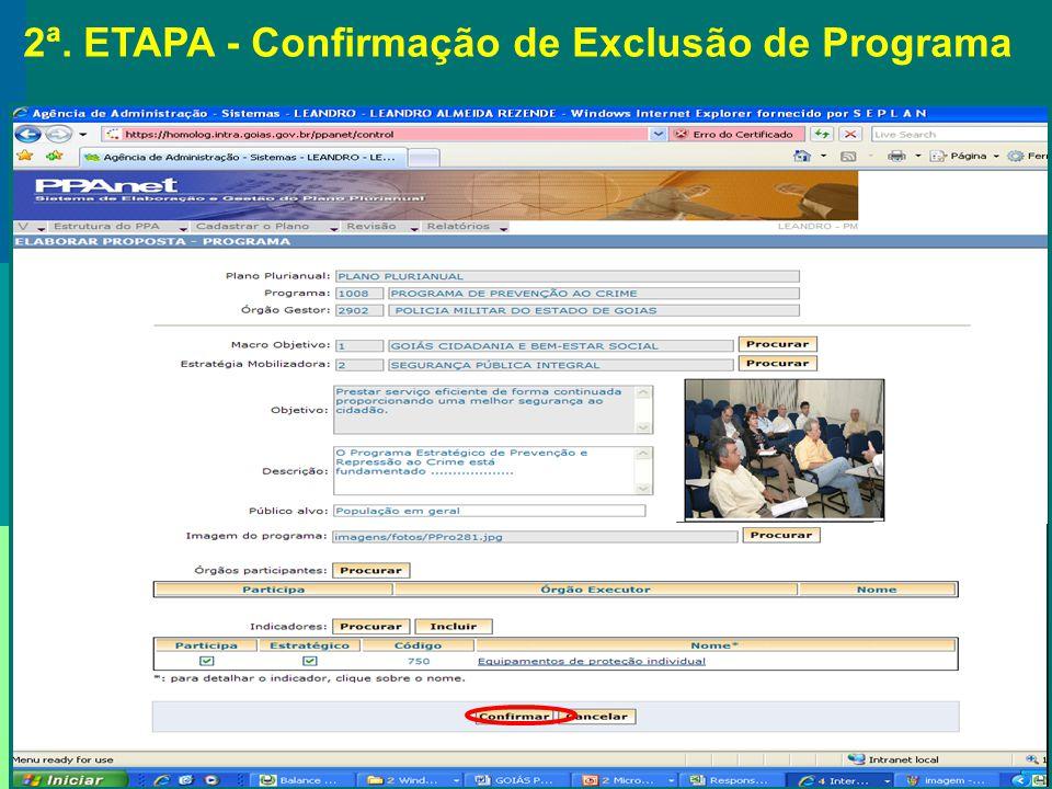 2ª. ETAPA - Confirmação de Exclusão de Programa