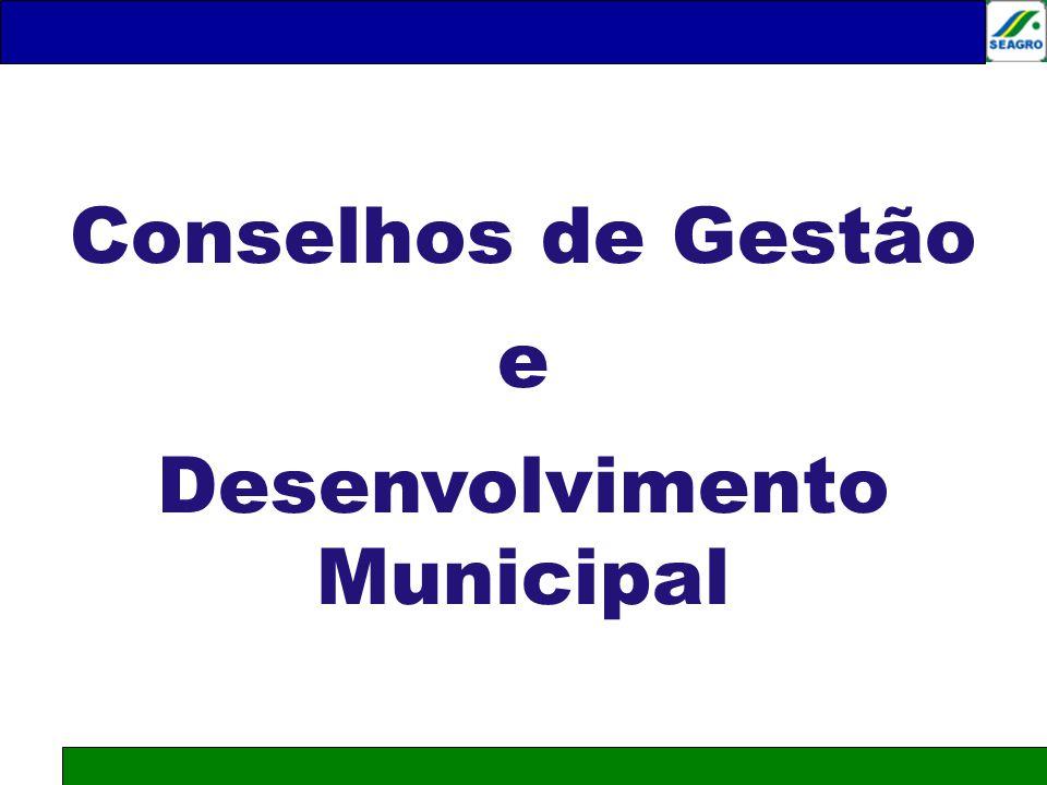 Conselhos de Gestão e Desenvolvimento Municipal Júlio César de Moraes