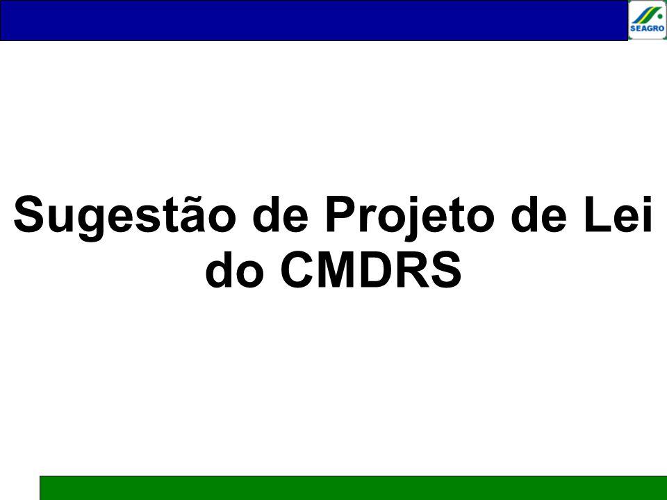 Sugestão de Projeto de Lei do CMDRS Júlio César de Moraes