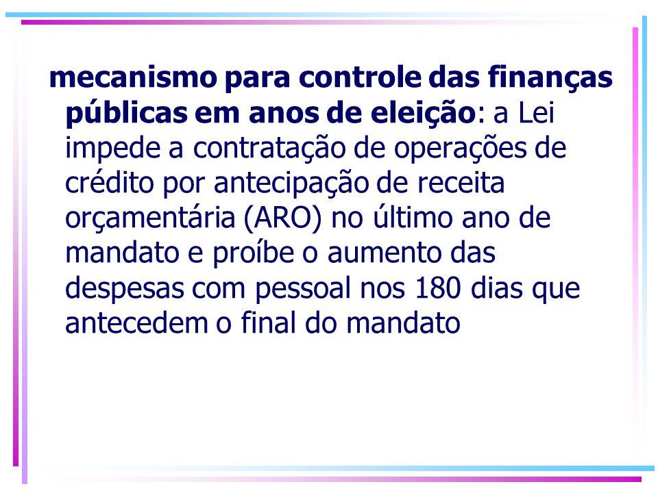 A intenção é justamente aumentar a transparência na gestão do gasto público, de modo a permitir que os mecanismos de mercado e o processo político sirvam como instrumento de controle e de punição dos fiscalmente irresponsáveis.