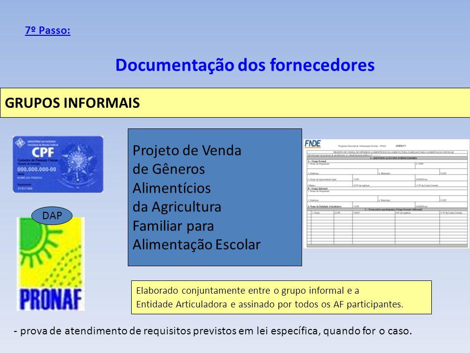 Documentação dos fornecedores DAP - prova de atendimento de requisitos previstos em lei específica, quando for o caso. Projeto de Venda de Gêneros Ali