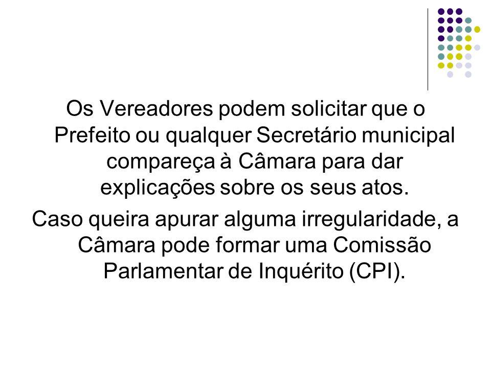 FUNÇÃO JUDICIÁRIA A Câmara exerce uma função judiciária, porque cabe a ela processar e julgar o Prefeito quando ele cometer alguma irregularidade.