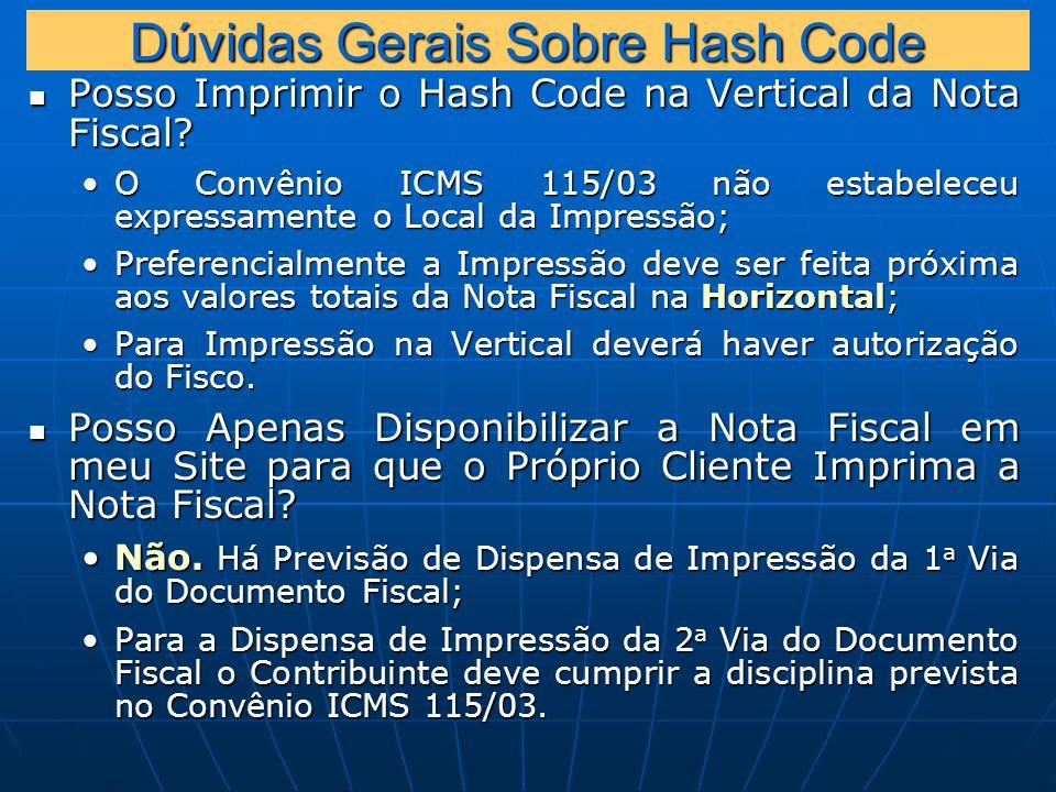 Dúvidas Gerais Sobre Hash Code Posso Imprimir o Hash Code na Vertical da Nota Fiscal.