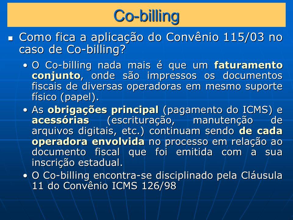Co-billing Como fica a aplicação do Convênio 115/03 no caso de Co-billing.
