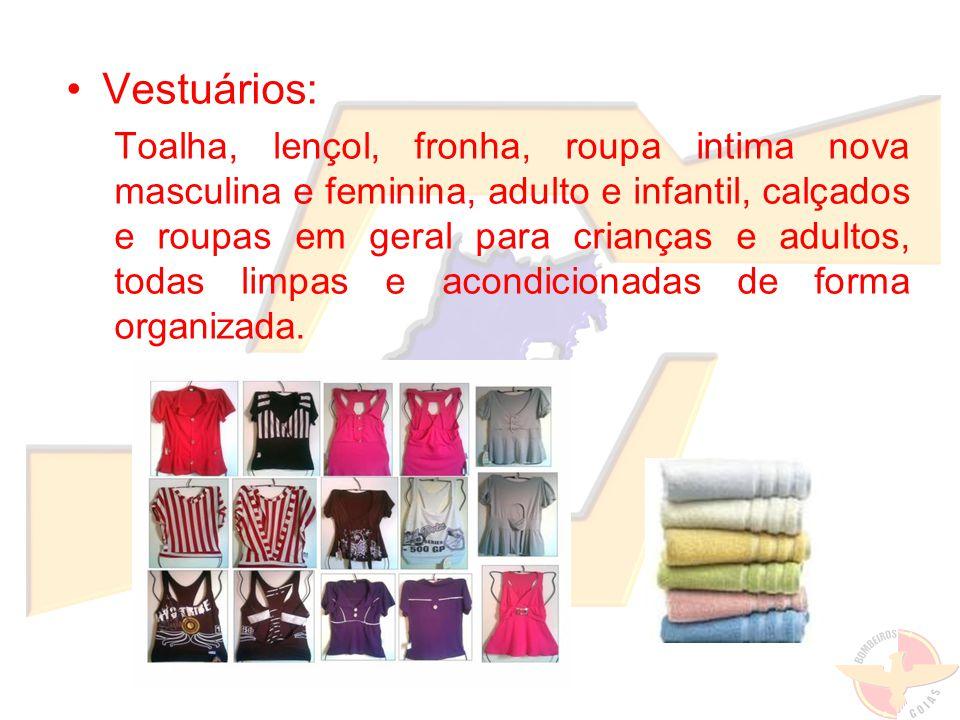 Vestuários: Toalha, lençol, fronha, roupa intima nova masculina e feminina, adulto e infantil, calçados e roupas em geral para crianças e adultos, tod