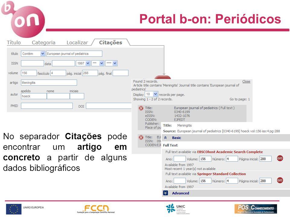 Portal b-on: Periódicos No separador Citações pode encontrar um artigo em concreto a partir de alguns dados bibliográficos