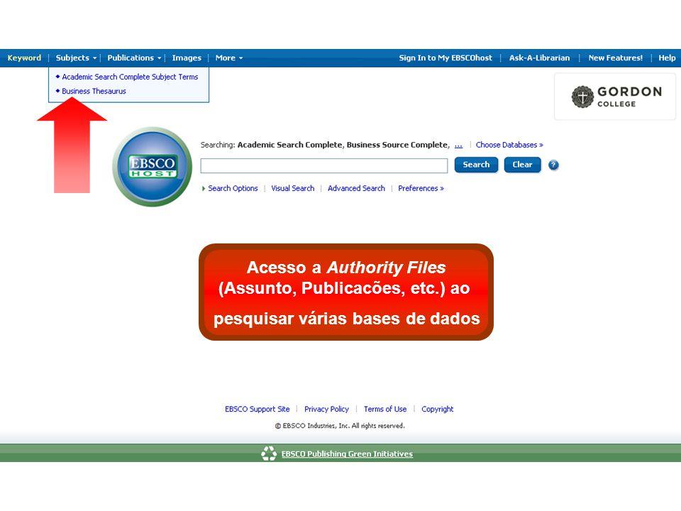 Acesso a Authority Files (Assunto, Publicacões, etc.) ao pesquisar várias bases de dados
