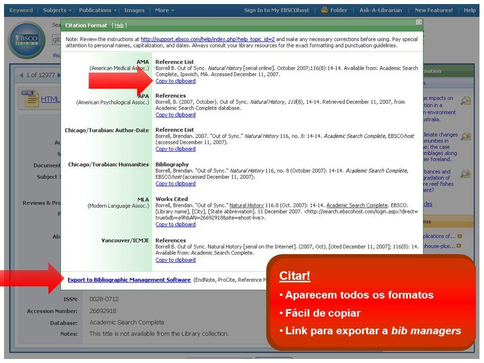 Aparecem todos os formatos Fácil de copiar Link para exportar a bib managers