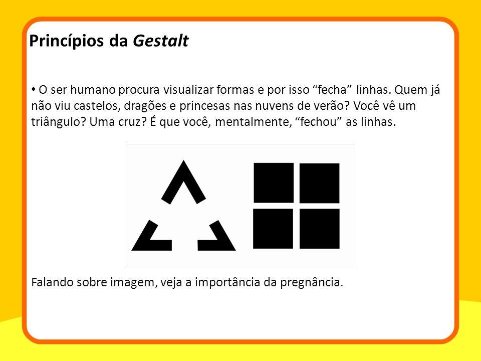 O ser humano procura visualizar formas e por isso fecha linhas.