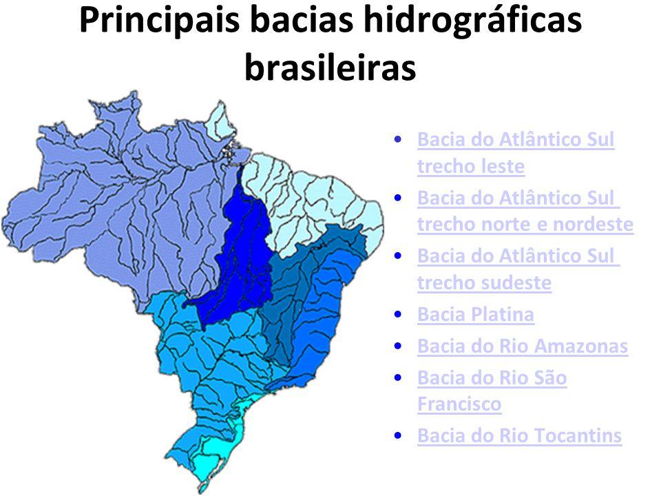 O Brasil é dotado de uma vasta e densa rede hidrográfica, sendo que muitos de seus rios destacam-se pela extensão, largura e profundidade.