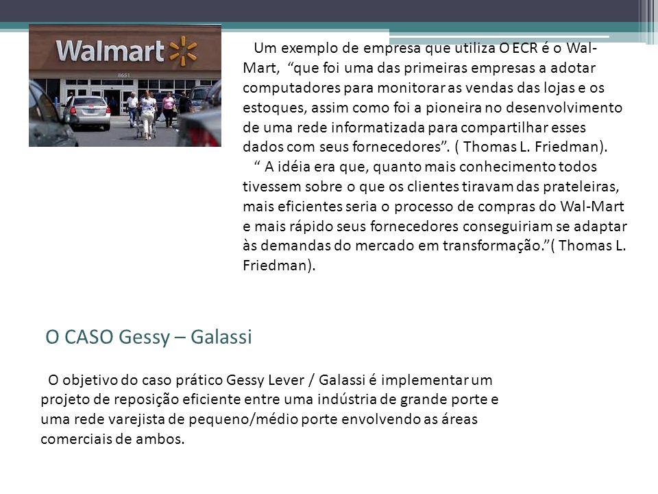 Um exemplo de empresa que utiliza O ECR é o Wal- Mart, que foi uma das primeiras empresas a adotar computadores para monitorar as vendas das lojas e o