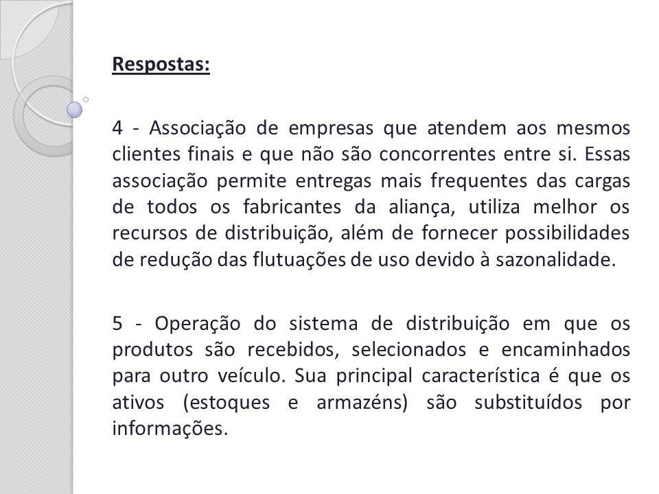 Respostas: 6 - Compradores de transação, que têm enfoque no arm´s length* e focam relações comerciais no curto prazo e do tipo ganha/perde.