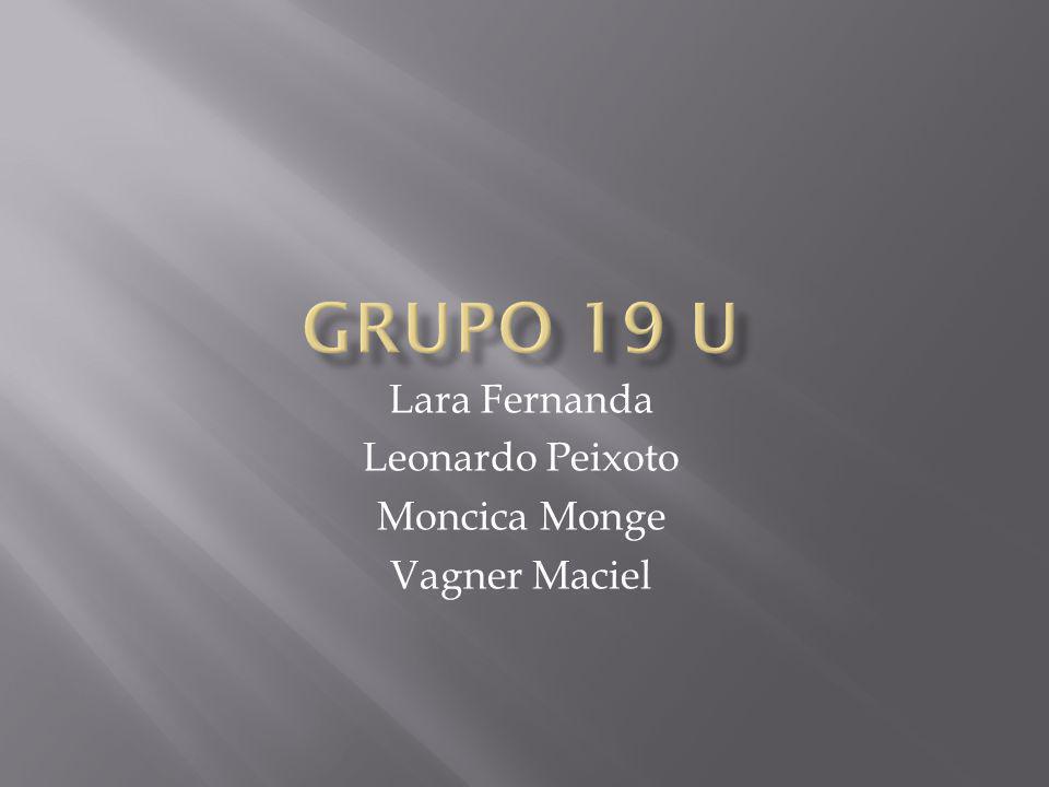 Lara Fernanda Leonardo Peixoto Moncica Monge Vagner Maciel