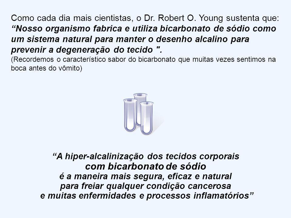 O Dr. Robert O. Young, atualmente o microbiólogo mais reconhecido a nível mundial concorda com muitos cientistas de que: A Enfermidade é a expressão d