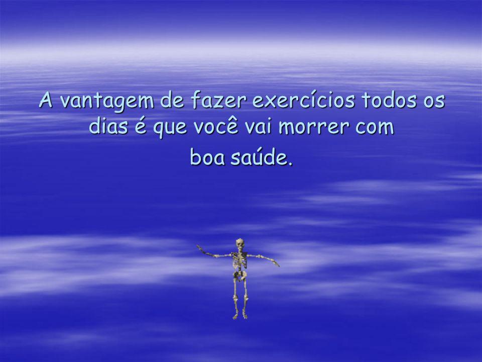 6-NUNCA FAÇA AMANHÃ, O QUE PODE SER FEITO DEPOIS DE AMANHÃ;