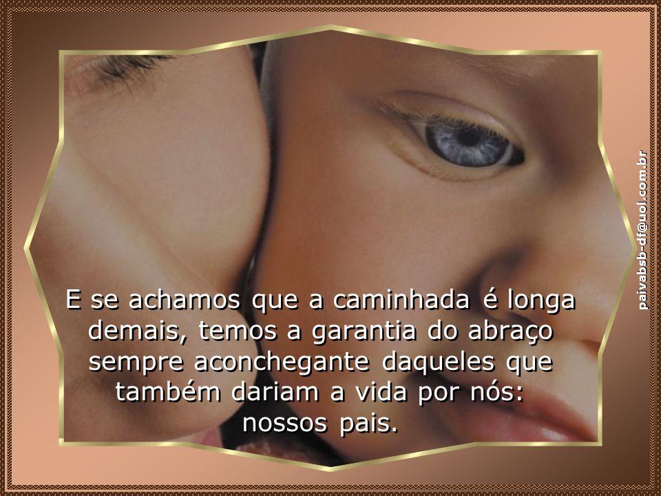 Sentiremos medo e solidão, mas encontraremos sempre a mão amiga daquele que foi crucificado por nós... paivabsb-df@uol.com.br