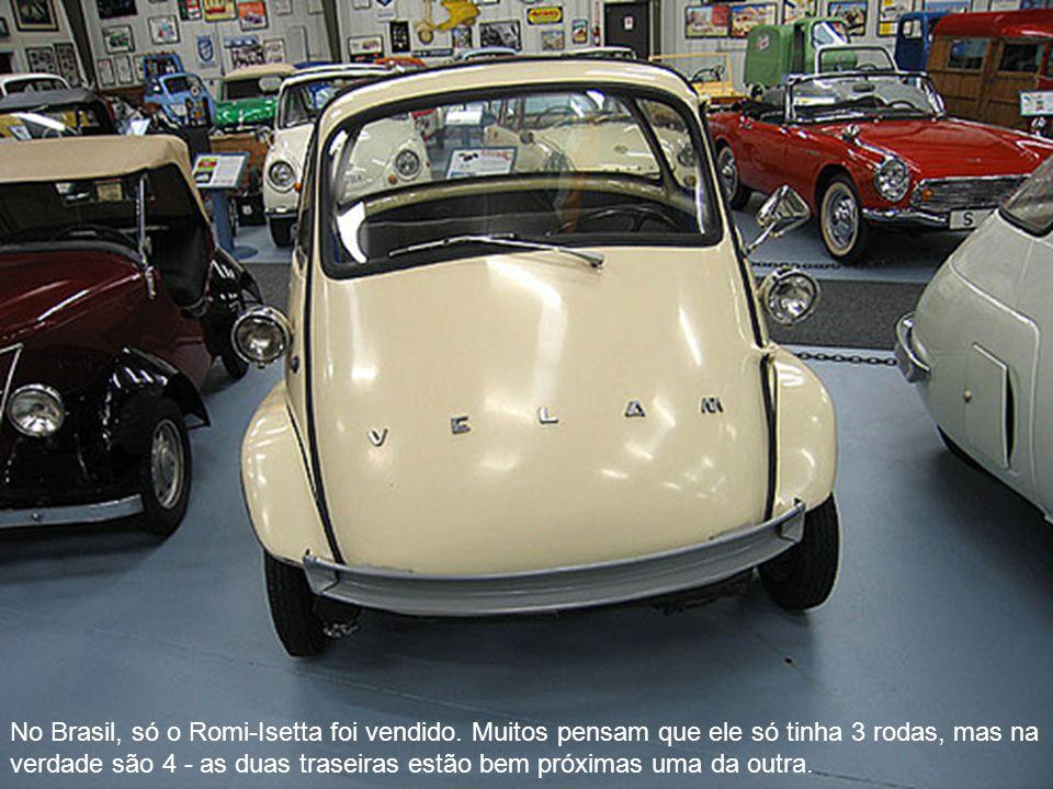 No Brasil, só o Romi-Isetta foi vendido. Muitos pensam que ele só tinha 3 rodas, mas na verdade são 4 - as duas traseiras estão bem próximas uma da ou