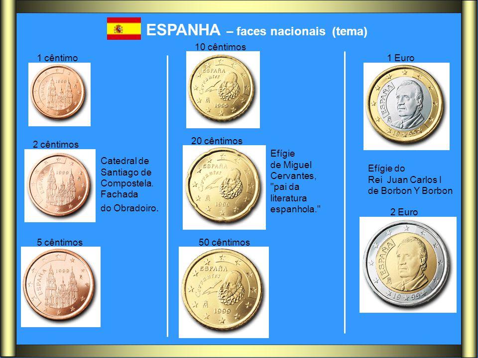 ESPANHA – faces nacionais (tema) Efígie do Rei Juan Carlos I de Borbon Y Borbon Catedral de Santiago de Compostela. Fachada do Obradoiro. Efígie de Mi