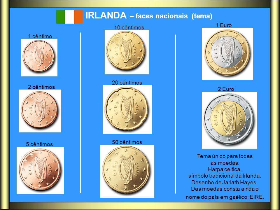 IRLANDA – faces nacionais (tema) Tema único para todas as moedas: Harpa céltica, símbolo tradicional da Irlanda. Desenho de Jarlath Hayes. Das moedas