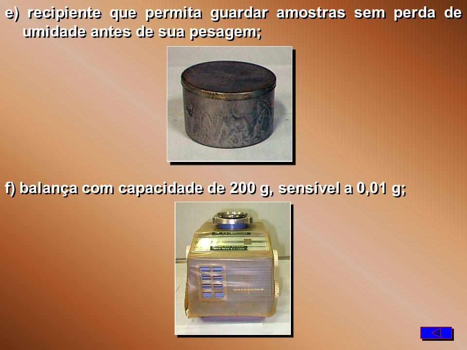 c) placa de vidro de superfície esmerilhada; d) cilindro de comparação de 3 mm de diâmetro e cerca de 10 cm de comprimento; c) placa de vidro de superfície esmerilhada; d) cilindro de comparação de 3 mm de diâmetro e cerca de 10 cm de comprimento; 3 mm 10 cm