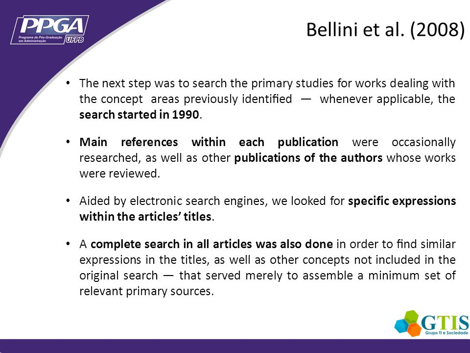 The next step was to search the primary studies for works dealing with the concept areas previously identied whenever applicable, the search started in 1990.