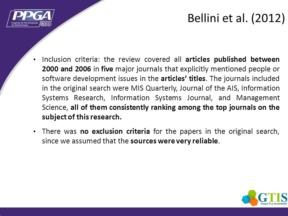 Inclusion criteria: the review covered all articles published between 2000 and 2006 in five major journals that explicitly mentioned people or software development issues in the articles titles.