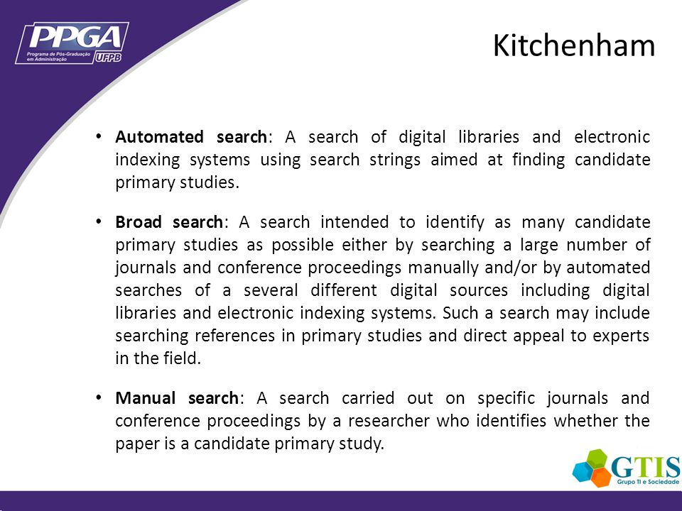 Restricted/targeted search: A search that targets a specific set of journals and/or conference proceedings on the assumption that these are the most important and or best quality sources of candidate primary studies.