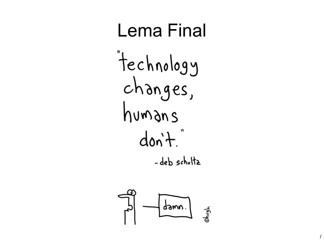 / Lema Final