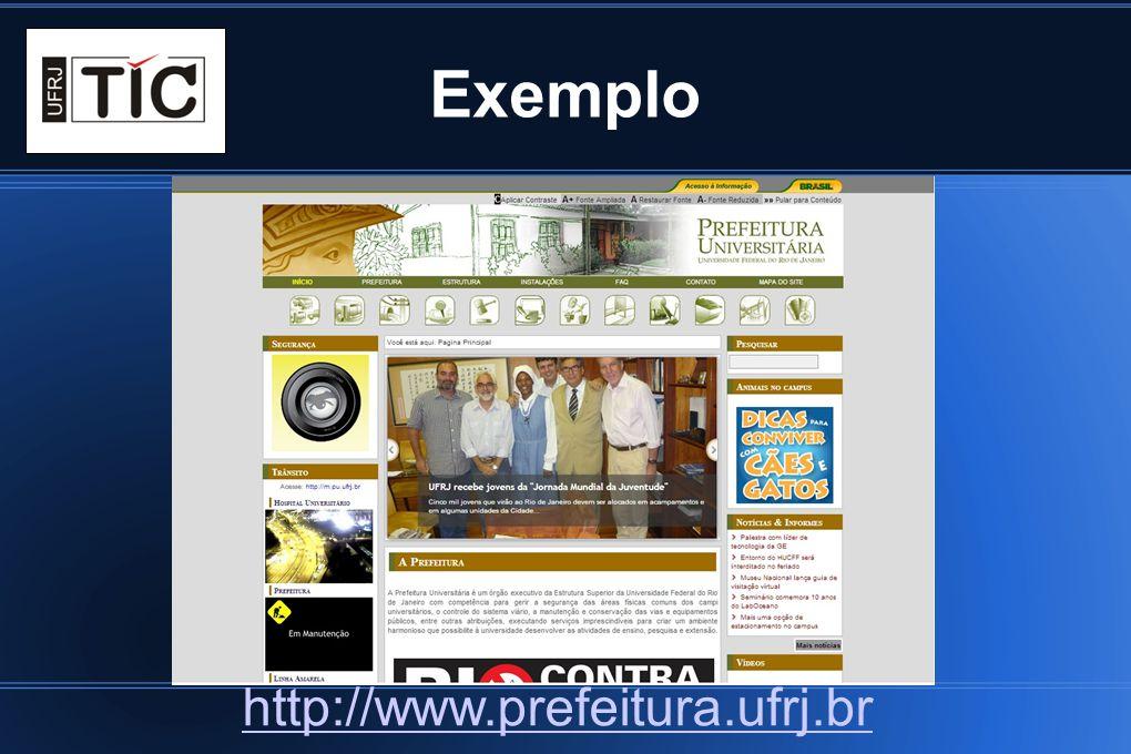 Exemplo http://www.prefeitura.ufrj.br