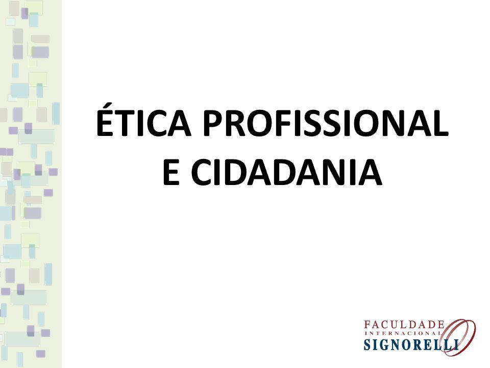 ÉTICA PROFISSIONAL E CIDADANIA