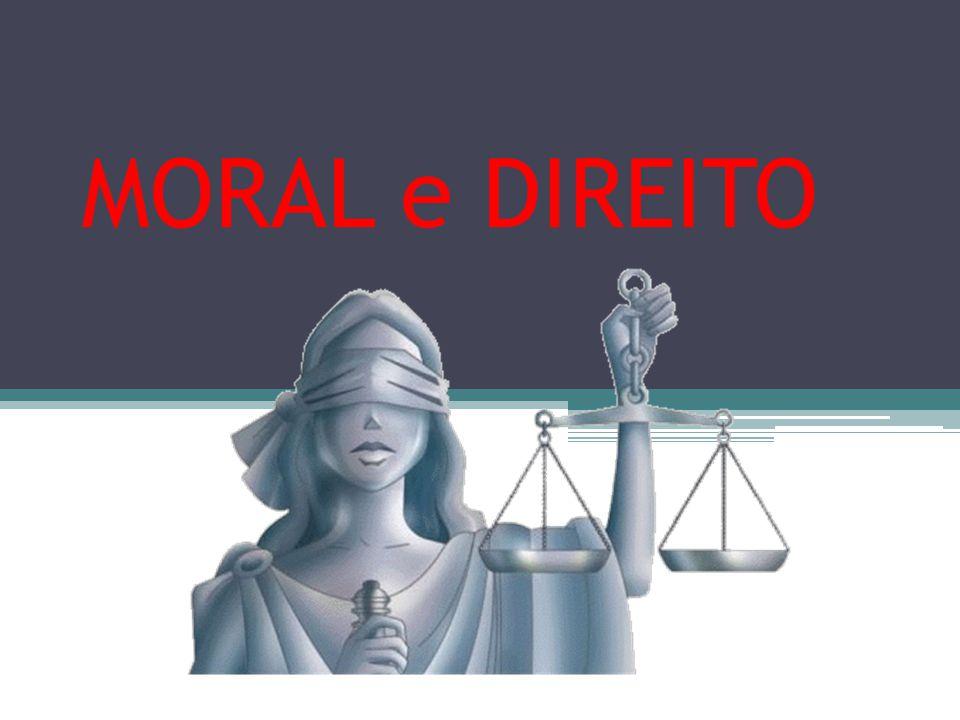 MORAL e DIREITO