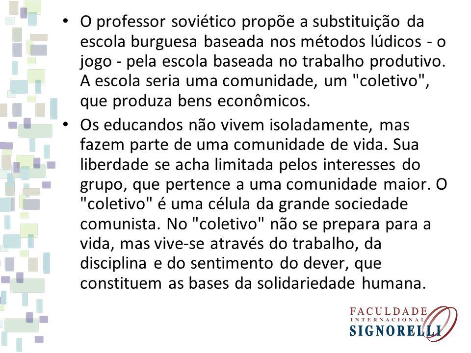 O professor soviético propõe a substituição da escola burguesa baseada nos métodos lúdicos - o jogo - pela escola baseada no trabalho produtivo. A esc