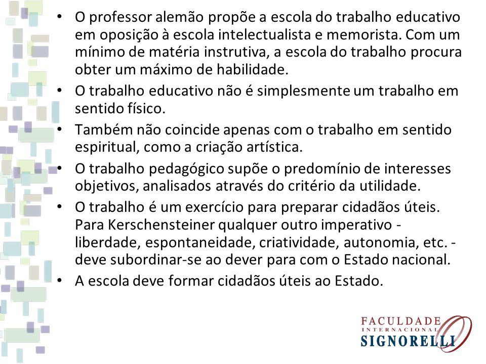 O professor alemão propõe a escola do trabalho educativo em oposição à escola intelectualista e memorista. Com um mínimo de matéria instrutiva, a esco