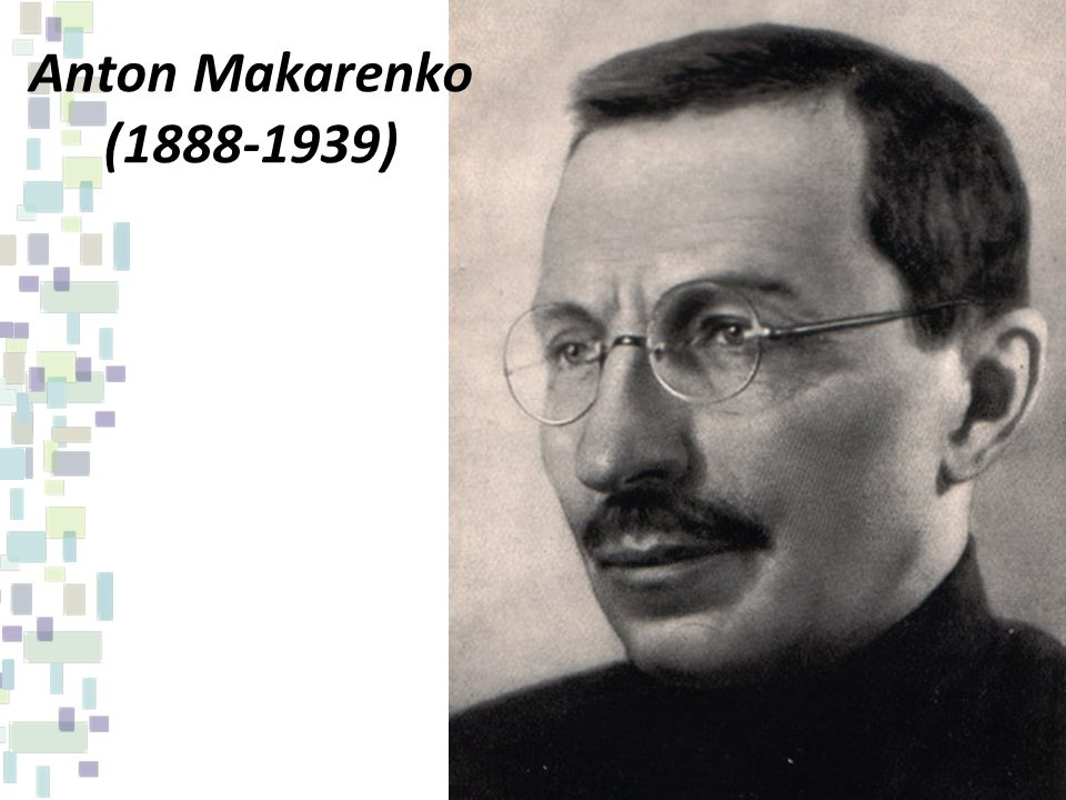 Anton Makarenko (1888-1939)