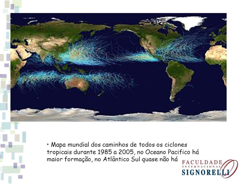 Mapa mundial dos caminhos de todos os ciclones tropicais durante 1985 a 2005, no Oceano Pacifico há maior formação, no Atlântico Sul quase não há