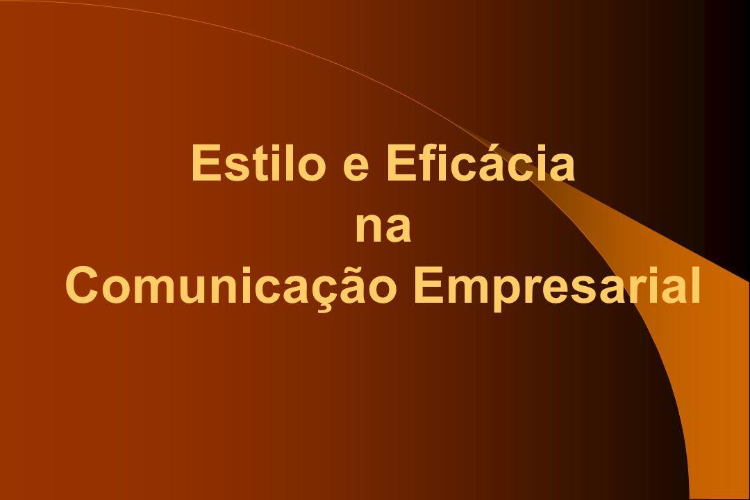 Estilo e Eficácia na Comunicação Empresarial