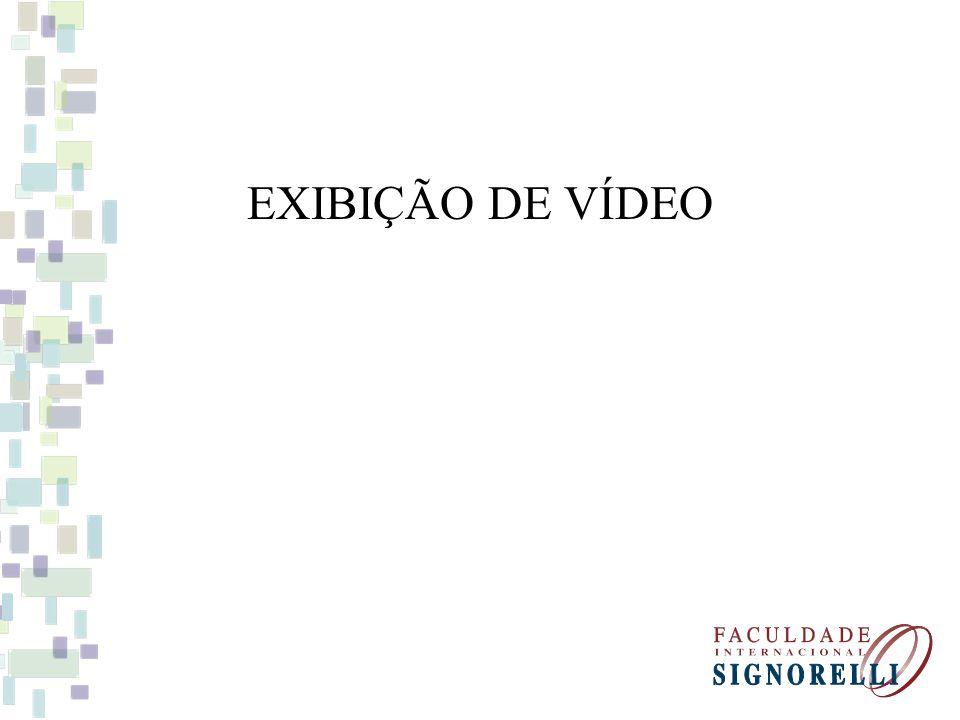 EXIBIÇÃO DE VÍDEO