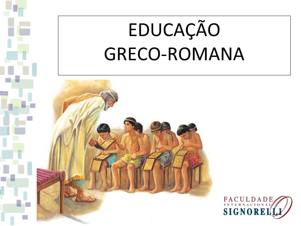 EDUCAÇÃO GRECO-ROMANA