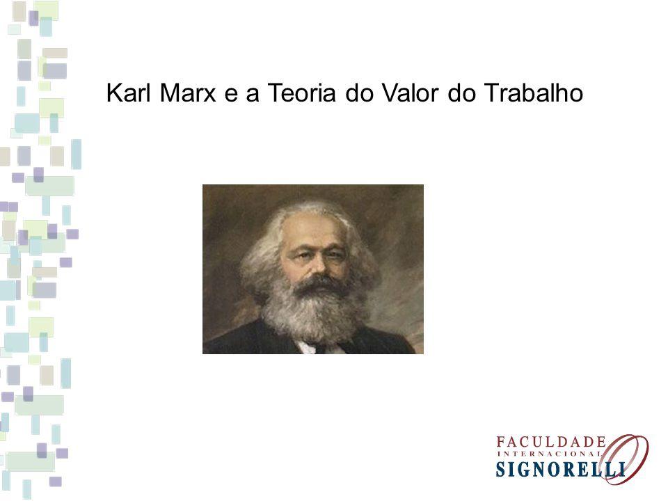Karl Marx e a Teoria do Valor do Trabalho
