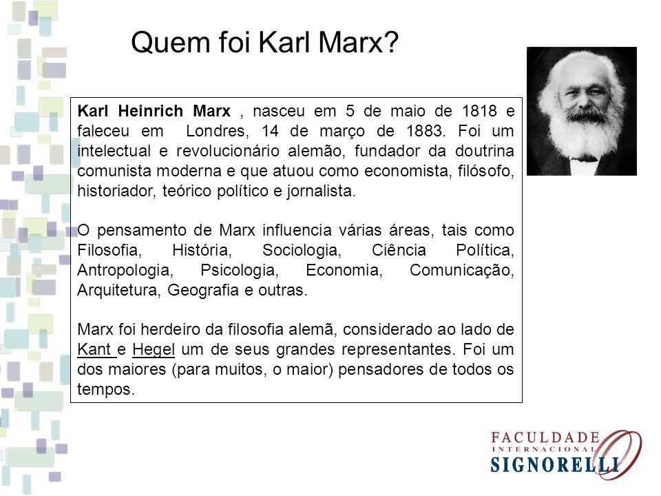 Quem foi Karl Marx? Karl Heinrich Marx, nasceu em 5 de maio de 1818 e faleceu em Londres, 14 de março de 1883. Foi um intelectual e revolucionário ale