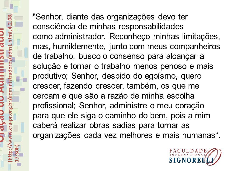 Oração do Administrador (http://www.cra-pr.org.br/administradores/adm1.html, 4.2.08, 17:30h)