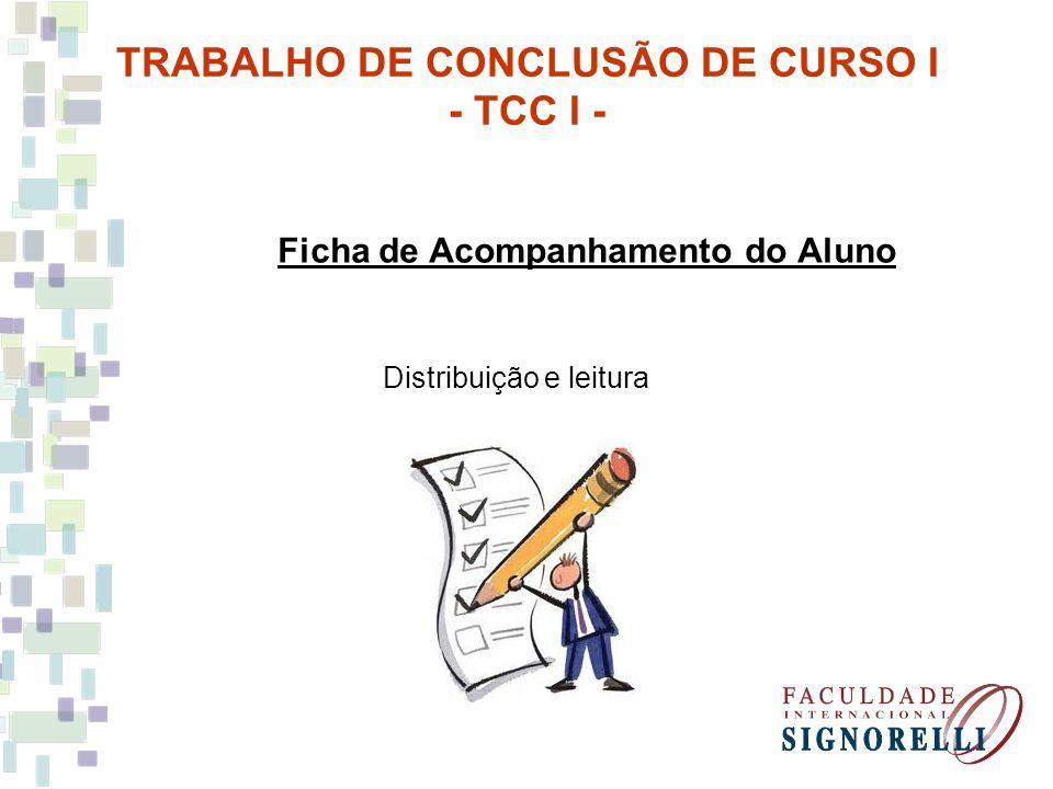Ficha de Acompanhamento do Aluno Distribuição e leitura TRABALHO DE CONCLUSÃO DE CURSO I - TCC I -