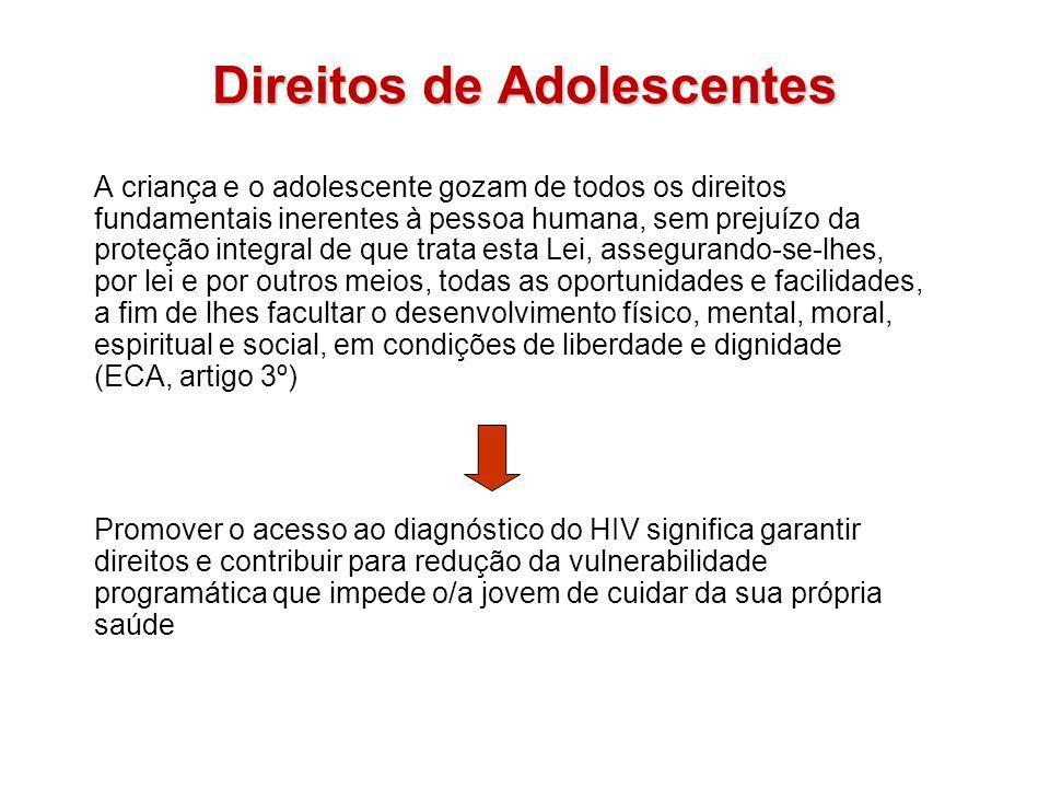Direitos de Adolescentes A criança e o adolescente gozam de todos os direitos fundamentais inerentes à pessoa humana, sem prejuízo da proteção integra