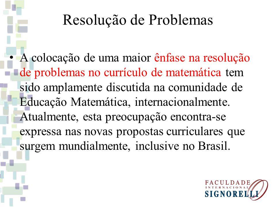 Resolução de Problemas (Proposta Atual) Proposta atual resolução de problemas é encarada como uma metodologia de ensino, em que o professor propõe ao aluno situações problemas, caracterizada por investigação e exploração de novos conceitos.