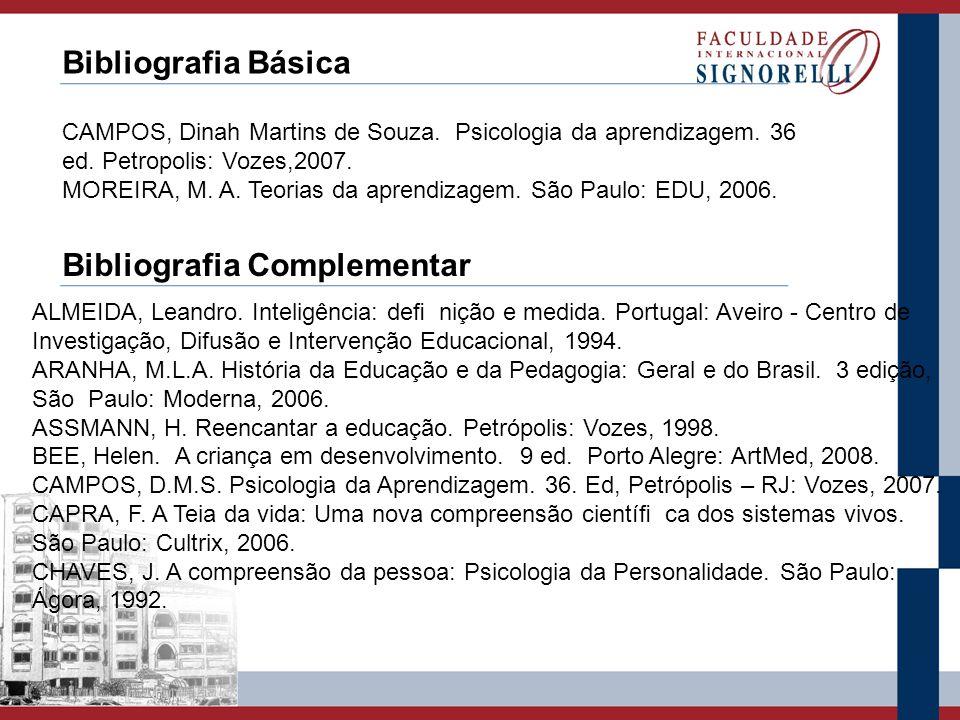 FAIRSTEIN, G.A.Como se aprende. São Paulo: Loyola, 2005.