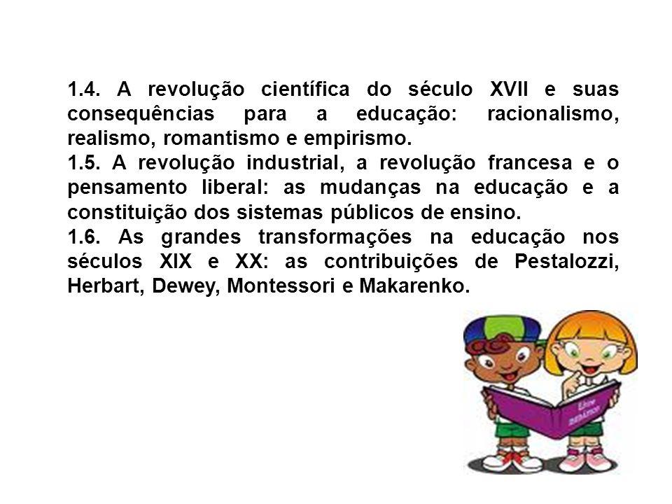 2.A educação no Brasil: evolução histórica: 2.1.